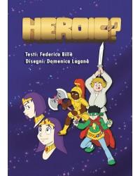 Heroic?
