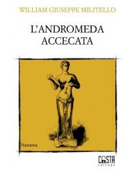 L'Andromeda accecata